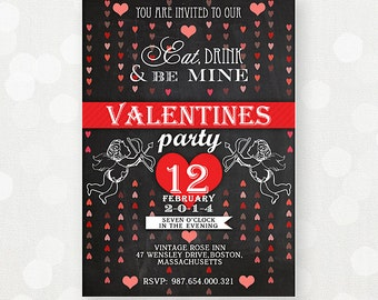 "Printable Valentines Invitations Chalkboard Flyers Invate ""Eat Drink and Be Mine"" Custom Personalized Retro Valentine Day Party Invitation"