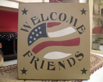 Welcome Friends Handcrafted Sign