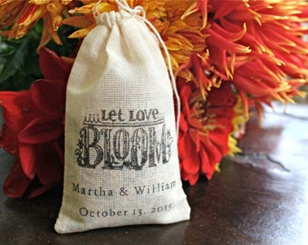 Personalized wedding favor bags, flower seed bags. 50 muslin bags, 3x5.  Let Love Bloom with names and date.