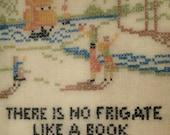 Framed Cross Stitch of Emily Dickinson Poem There is No Frigate Like a Book, Rustic Vintage Handmade USA Folk Art, Vintage Frame