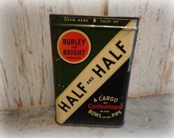 vintage burley and bright / half & half pipe tobacco tin / tobacciana collectible