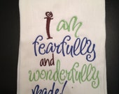 "Fearfully and Wonderfully Made"" Burp Cloth"