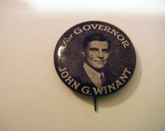 1920's John Gilbert Winant For Governor Political Campaign Pinback Fabulous History LOOK