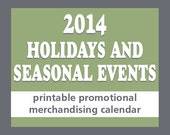2014 Holidays and Seasonal Events Printable Promotional Merchandising Calendar