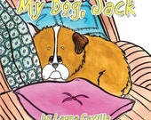 Childrens Book My Dog Jack Original Watercolor Illustrations by Laura Ceville