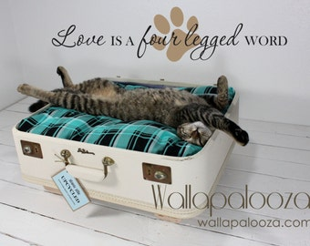 Pet Wall Decal  Love is a Four Legged Word  Pet decal  Cat wall decal Dog Wall Decal Pet decor Pet wall art