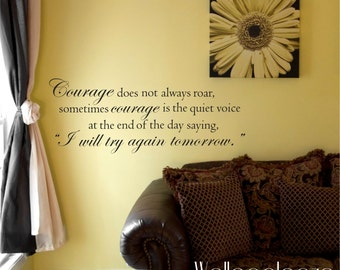 Courage quote wall decal - Inspirational wall decal - wall quote - wall decal - inspirational quote - wall decor - wall art - strength