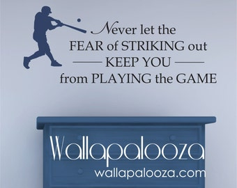 Baseball Wall Decal - Never let the fear of Striking Out Wall Decal - Kids Room Decal - Baseball decal - Baseball decor - Baseball wall art