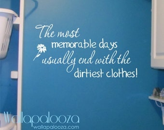 Laundry room wall decal - The most memorable days laundry decal - Laundry Sticker