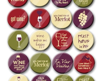 Got Wine Wine Lovers Wine Tasting  Pin Back Button Party Favors  1.25 inch Buttons