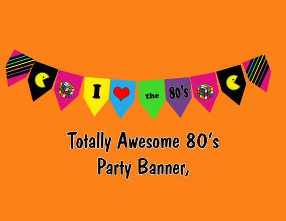 Totally Awesome 80's Party Banner Bunting Printable - photo #26