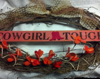 Cowgirl tough wreath with orange wooden flowers/cowgirl sign/orange wreath/cowgirl gifts/horse lovers wreath/cowgirl decoration