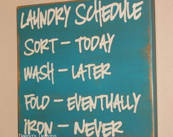 Laundry Schedule, Laundry Room Decor, Laundry Sign, Distressed Wood Signs, Wood Signage, Distressed Wall Decor - Iron Never