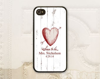 Engagement phone case  iPhone 4 4s 5 5s 5c 6 6+ plus Samsung Galaxy s3 s4 s5 case Soon to be, Custom name date, Bride phone case B4740