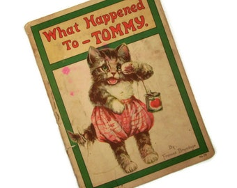 Vintage Book, Antique 1921 Children's Storybook, What Happened to Tommy by Frances Brundage, No. 29, Cat Story, Stecher Lithographic