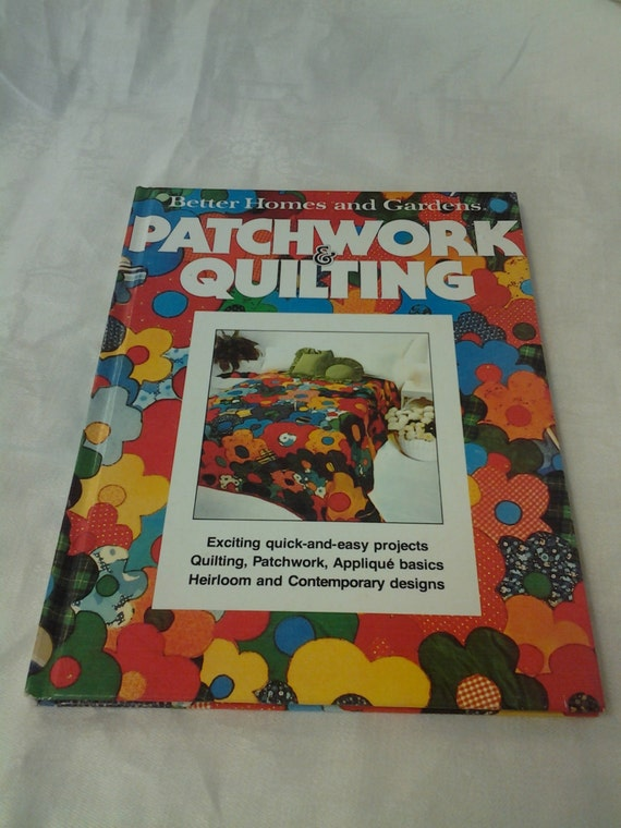 Better Homes And Gardens Patchwork And Quilting Craft Book