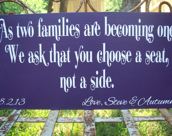Wedding Seating Sign | As two families are becoming one | We ask that you choose a seat not a side | Beach Wedding | Guest Seating