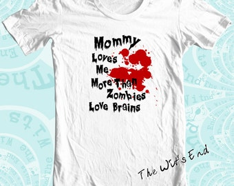 Mommy Loves Me More Than Zombies Love Brains tee