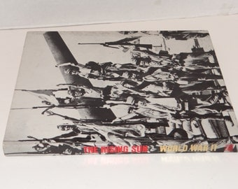 "Vintage Time-Life 1977 "" The Rising Sun World War II"" Hard Cover Book"