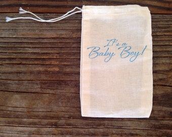Its a Boy Baby Shower Favor Bag Party Favor Cotton Muslin Gift Bag Cloth Blue Rustic Country Theme