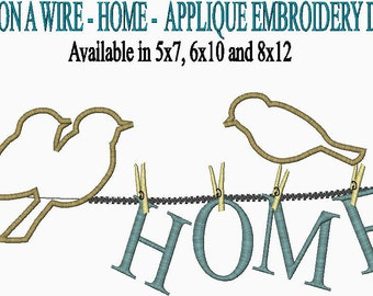Home Bird on a Wire Embroidery Applique Design Available in 5x7, 6x10 and 8x12
