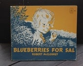 Blueberries For Sal, by Robert McCloskey