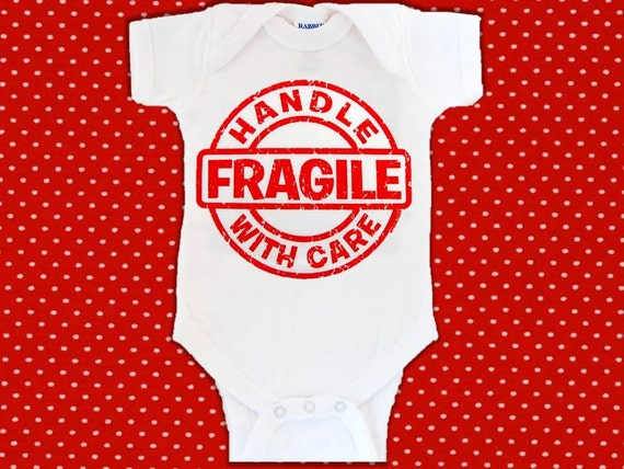 Infant Bodysuit-Creeper-Romper-One Piece Baby Shirt - Fragile Handle with Care Design