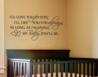 I'll Love You Forever... Vinyl Wall Decal Sticker Art
