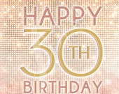 Set of Three - 30th Birthday Signs - Pink & Gold DIGITAL DOWNLOADS