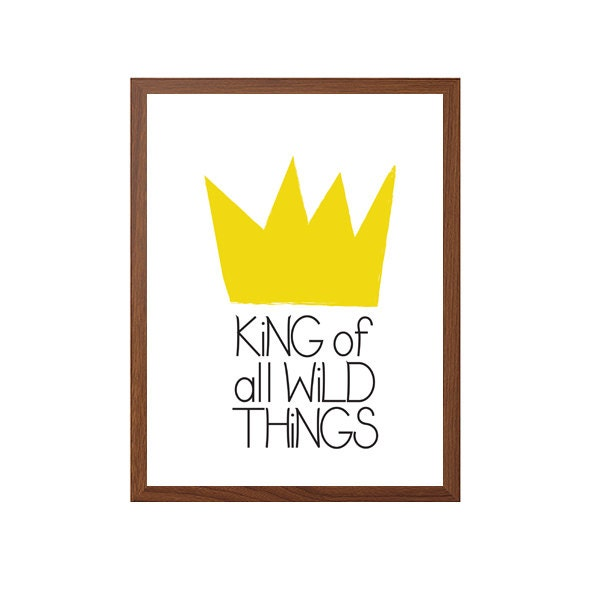 Wall Art All Modern : King of all wild things poster modern typography art wall
