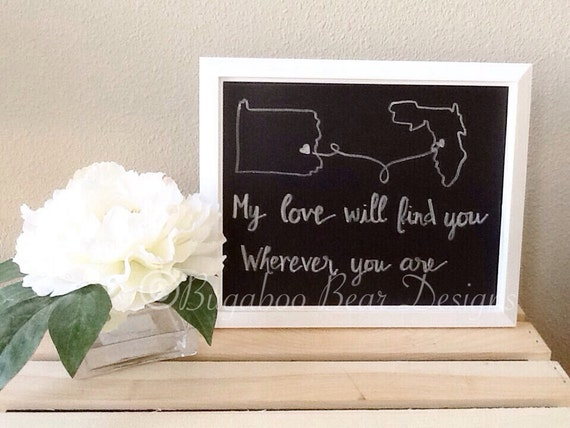 Long Distance Love State Wall Art, personalized, couples gift, chalkboard art, My Love will Find You Wherever you are,