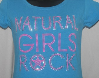Natural Girls Rock T Shirt