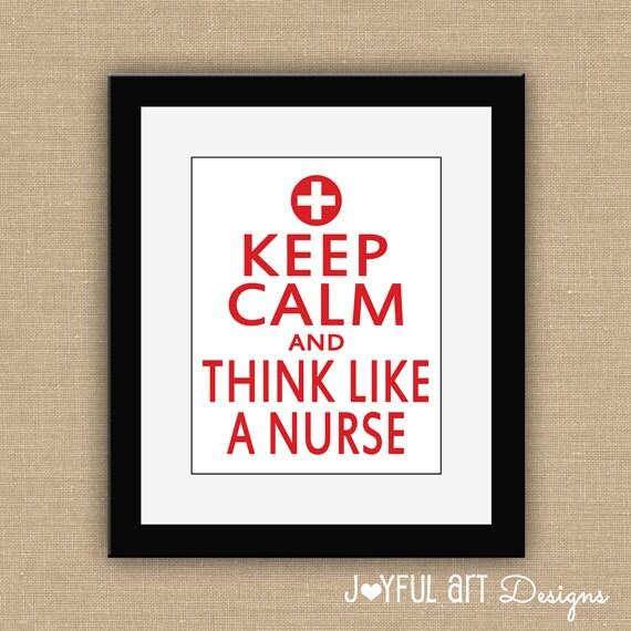Wall art for school nurse office : Keep calm and think like a nurse printable by