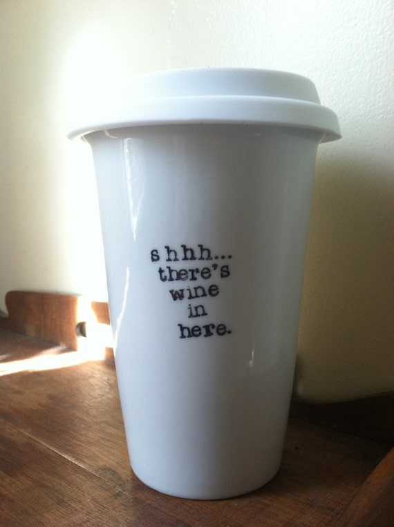 Shhh There S Wine In Here Travel Mug