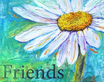Daisy Friends mixed media 6x6 in 3-D on gallery wrapped canvas