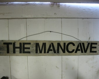Sign: THE MANCAVE Large sign