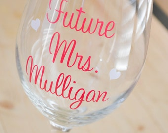 Future Mrs. Personalized wine glass with hearts