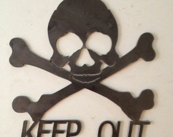 "Keep out skull and crossbones sign made of 1/8"" steel"