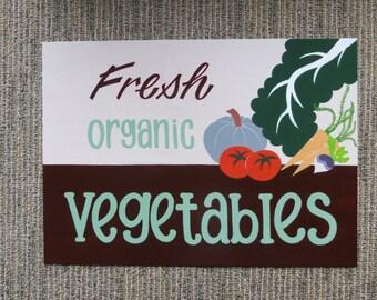 Fresh Vegetables' sign