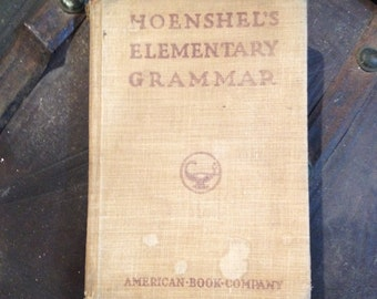 Antique 1899 Hoenshel's Language Lessons and Elementary Grammar Book
