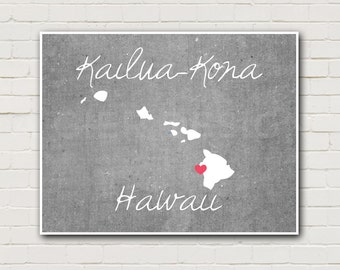 Hawaii Any City Heart Print - Kona Print - Hawaii Art - Hawaii State Print - Hawaii Gift