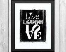 LIVE LAUGH LOVE art print (instant download)