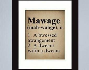 8 x 10 Mawage Print - Humor Quote - Wedding Gift