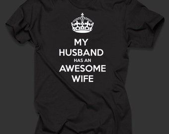 My Husband Has An Awesome Wife TShirt for Mens 100% Cotton T Shirt