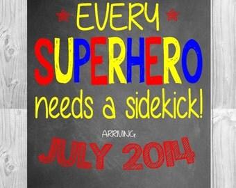 Pregnancy Announcement Chalkboard | Every Super Hero Needs a Sidekick | Size: 11x14 | *Digital File* | by MMasonDesigns