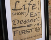 Burlap Kitchen Wall Art, Eat Dessert First Burlap Print