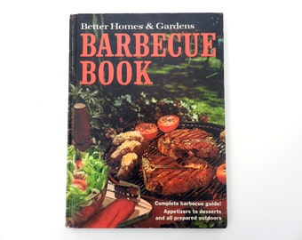 Better Homes and Gardens - Barbecue Book - Vintage Cookbook Sixth Printing 1970