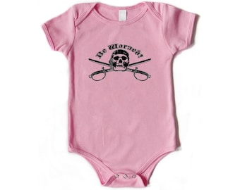 Infant One Piece - Be Warned
