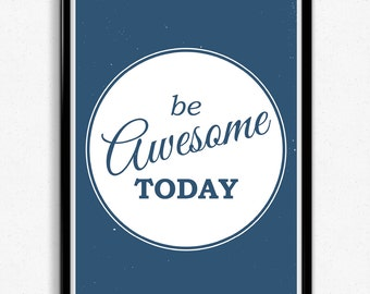 Be Awesome Typographic Print