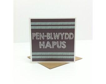 Pen-blwydd Hapus / Welsh 'Happy Birthday' Greeting Card